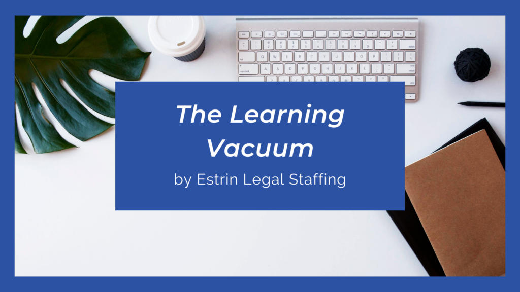 The Learning Vacuum