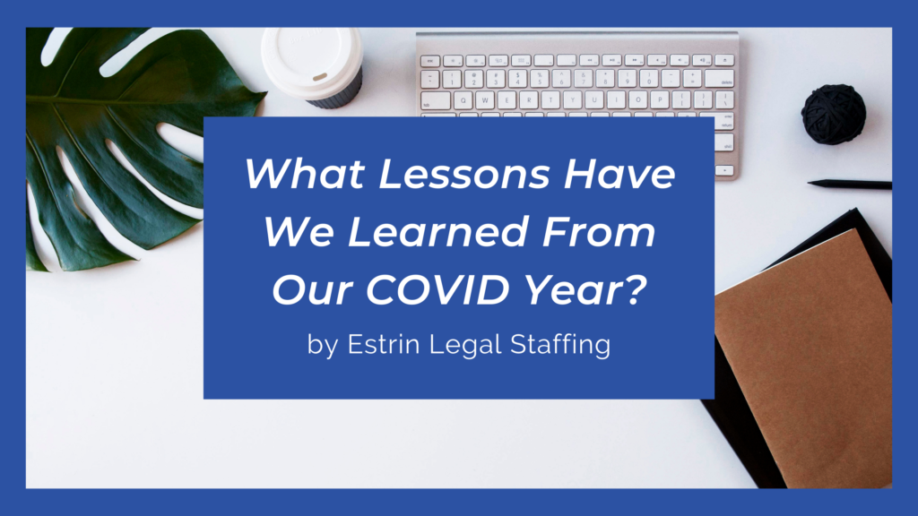 What Lessons Have We Learned From Our COVID Year?